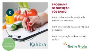 Programa de Nutrição Pós-Parto & Kalibra